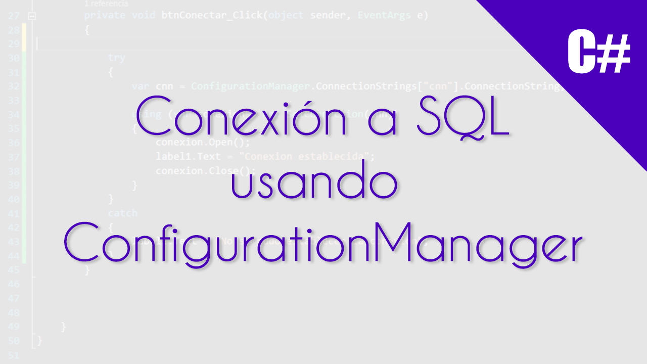 conectar a sql con configuration manager
