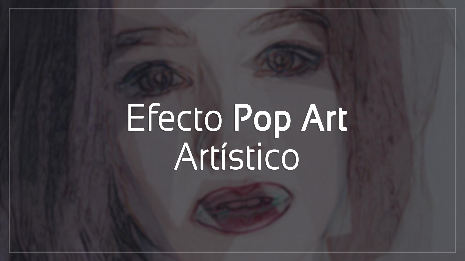 efecto-pop-art-artistíco-cover